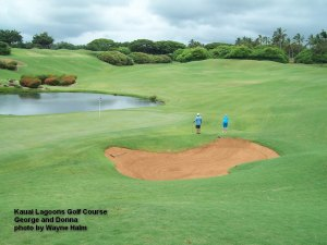 George and Donna on the Kauai Lagoons Golf Club