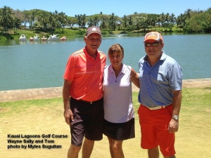2015-06-06--#01--Golf at kauai Lagoons - Wayne Sally and Tom