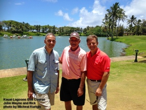 2015-06-21--#01--Golf at Kauai Lagoons - John Wayne and Rick