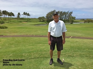 Wayne on the Poipu Bay Golf Course on Kauai.
