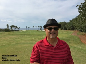 Doug at the Hokuala Golf Club on Kauai